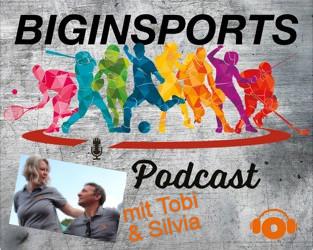 BIGinSports Podcast mit Tobi & Silvia Bandel